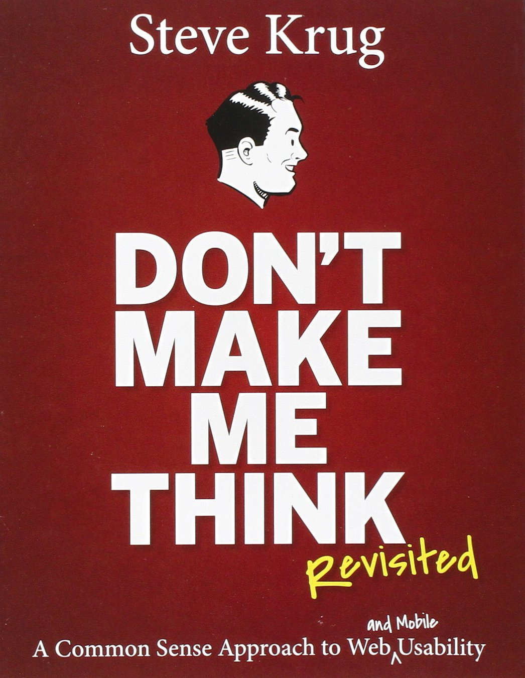 Cover of Steve Krug's book Don't Make Me Think Revisited.